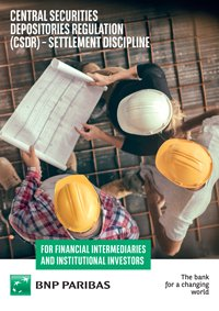 Central securities depositories regulation (csdr) – settlement discipline